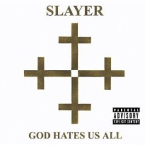 God Hates Us All [Explicit Content]