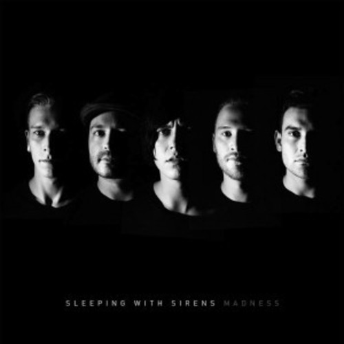 Sleeping With Sirens - Madness [Clean]