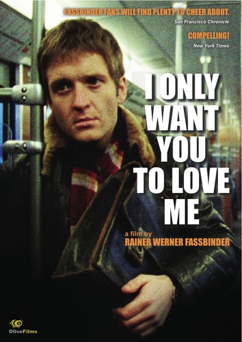 I Only Want You to Love Me