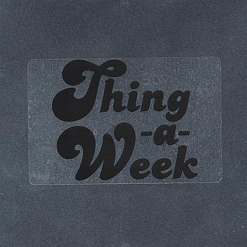 Thing a Week