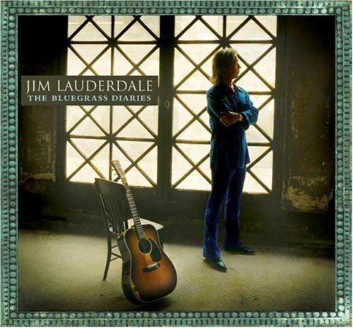 Jim Lauderdale - Bluegrass Diaries