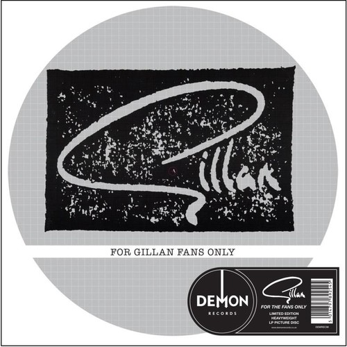 For Gillan Fans Only-Picture Disc [Import]