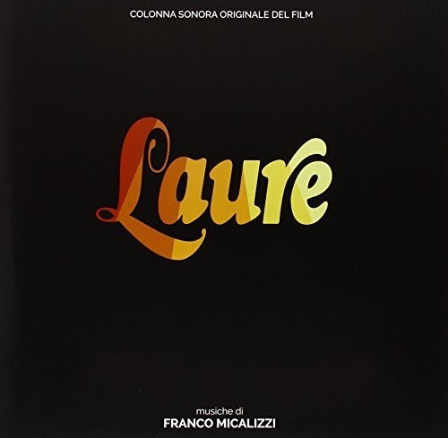 Laure (Forever Emmanuelle) (Original Motion Picture Soundtrack) [Import]