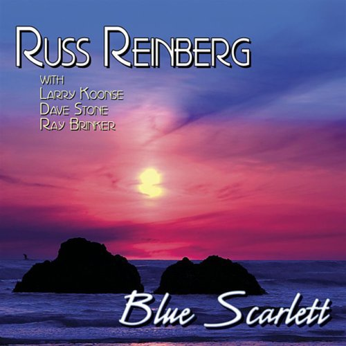 Russ Reinberg - Blue Scarlett