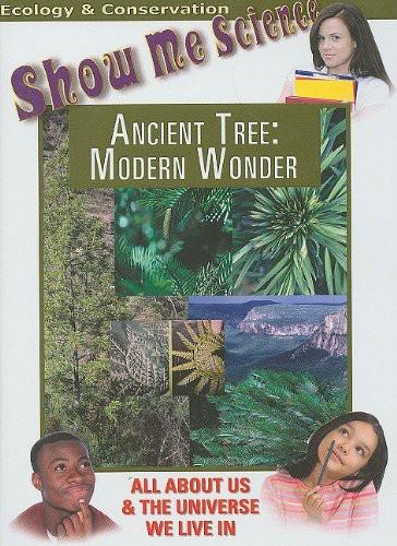 Ecology: Ancient Tree - Moderen Wonder