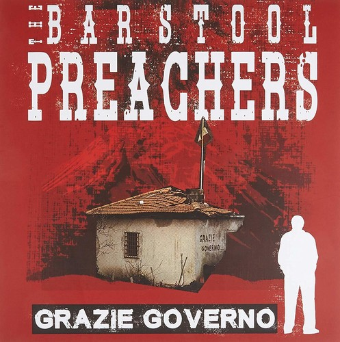 The Barstool Preachers - Grazie Governo [Limited Edition LP]