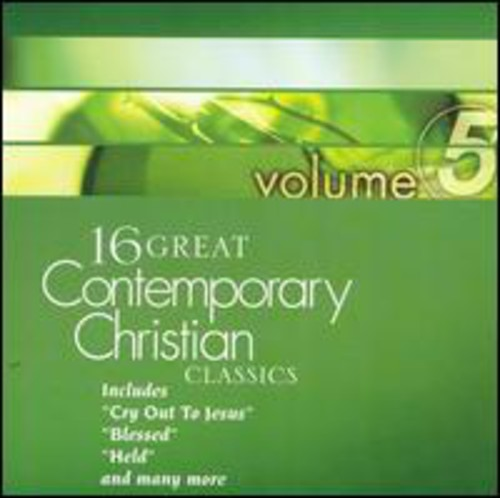 16 Great Contemporary Christian, Vol. 5