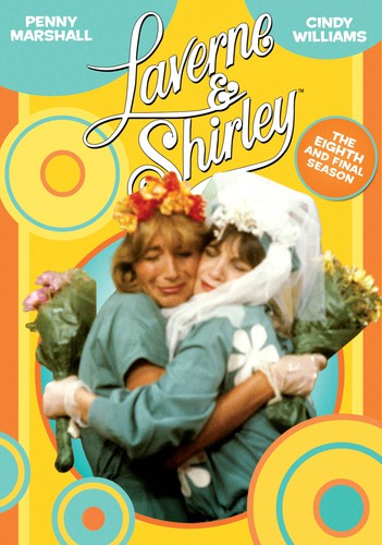 Laverne and Shirley: The Eighth and Final Season