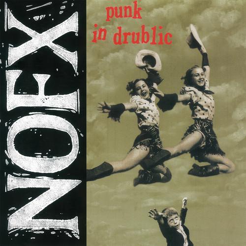 NOFX - Punk In Drublic: 20th Anniversary Reissue [Vinyl]