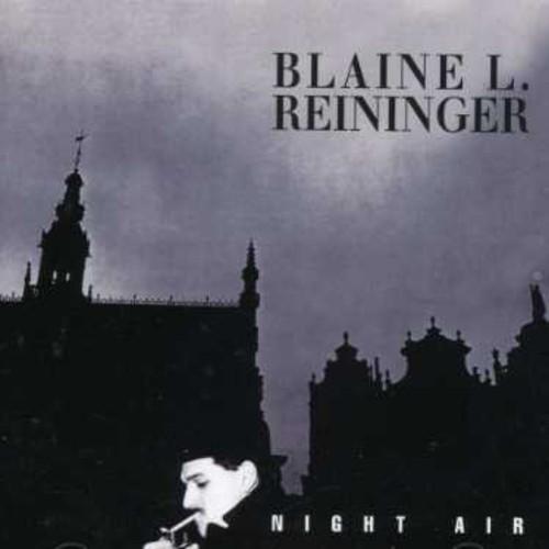 Blaine Reininger L - Night Air