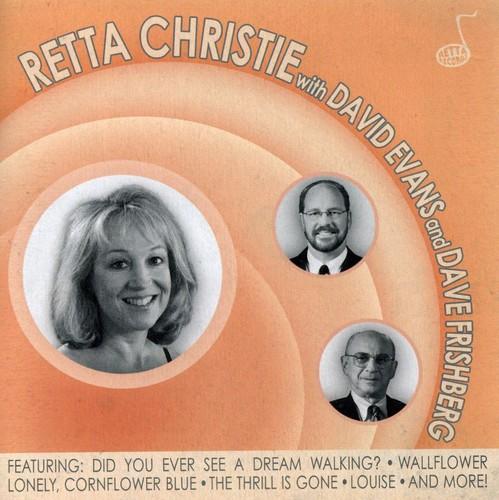 Retta Christie with David Evans & Dave Frishberg
