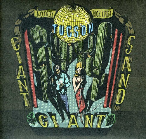Giant Sand - Tucson