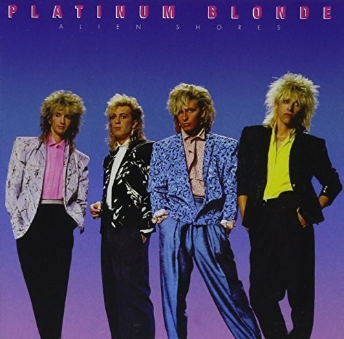 Platinum Blonde - Alien Shores (Can)