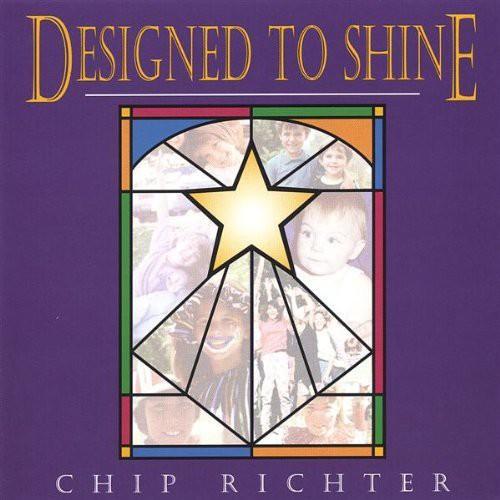 Chip Richter - Designed to Shine