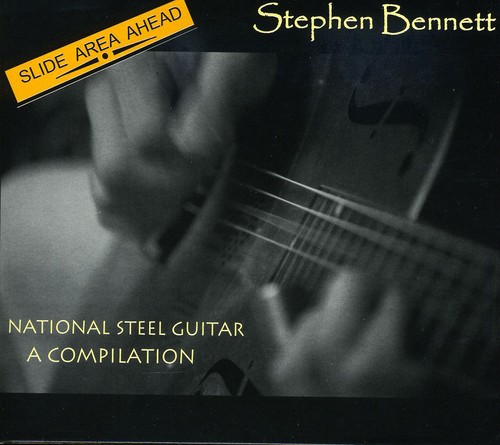 Slide Area Ahead; National Steel Guitar a Compilat