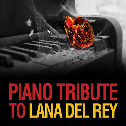 Piano Tribute to Lana Del Rey