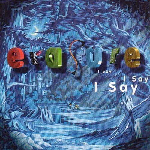 Erasure - I Say I Say I Say [Import Limited Edition LP]