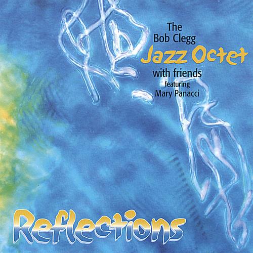 Bob Clegg Jazz Octet & Friends