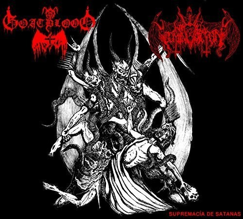 Goatblood - Supremacia de Satanas