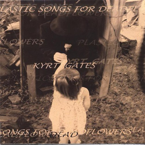 Plastic Songs for Deadflowers