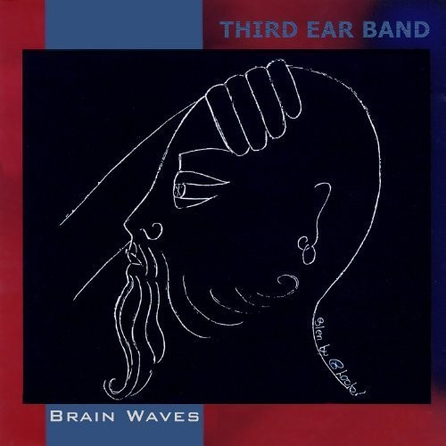 Third Ear Band - Brain Waves