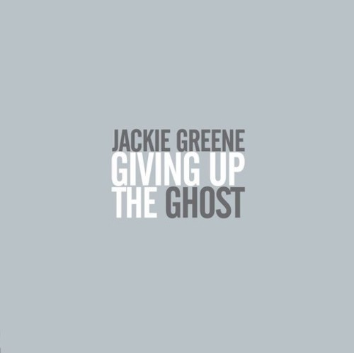 Jackie Greene - Giving Up The Ghost (Gate) (Ogv) (Dlcd)