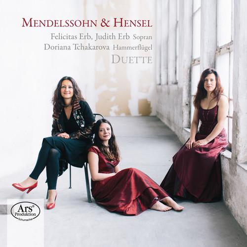Mendelssohn & Hensel: Duette