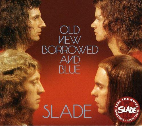 Slade - Old New Borrowed & Blue [Import]