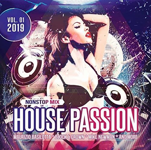 House Passion 2019 Vol 01 / Various - House Passion 2019 Vol. 01 / Various