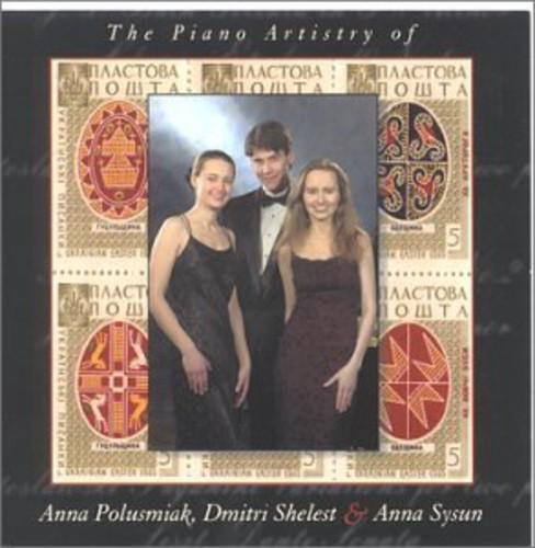 Piano Artistry of Anna Polusmiac Dmitri Shelest &