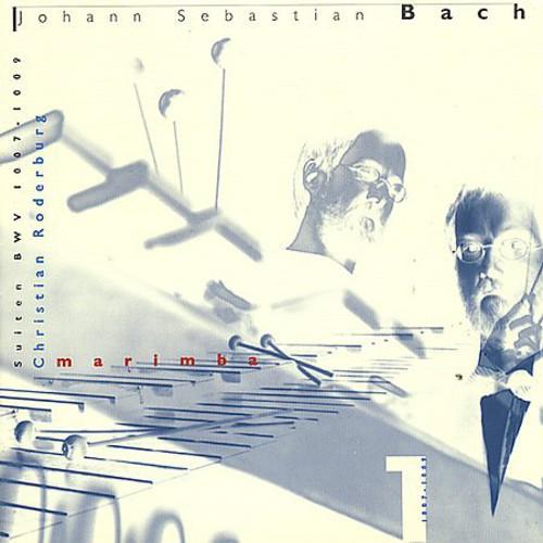 Suites BWV 1007-1009: Played on the Marimba