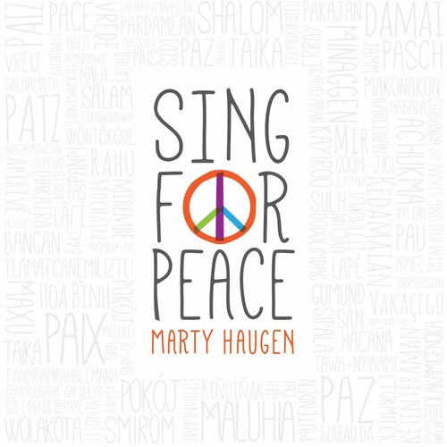 Marty Haugen - Sing For Peace