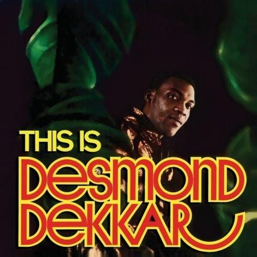 Desmond Dekker - This Is Desmond Dekkar (Uk)