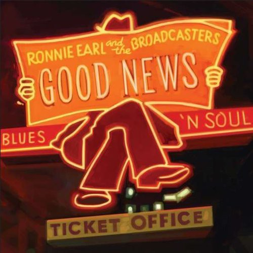 Ronnie Earl & The Broadcasters - Good News