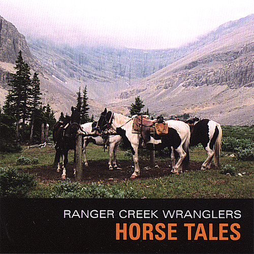 Ranger Creek Wranglers - Horse Tales