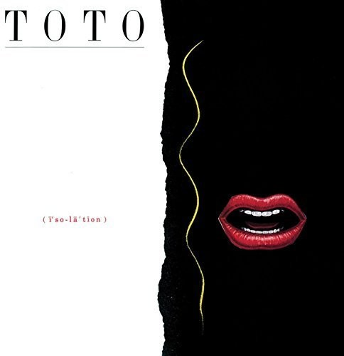Toto - Isolation [Deluxe] (Uk)