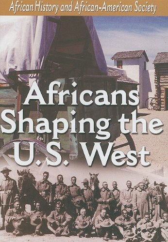 Africans Shaping U.S. West
