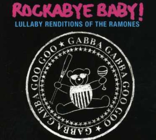 Lullaby Renditions Of The Ramones