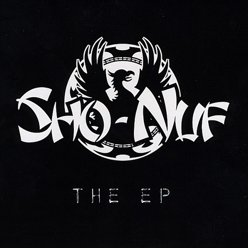 Sho-Nuf the EP