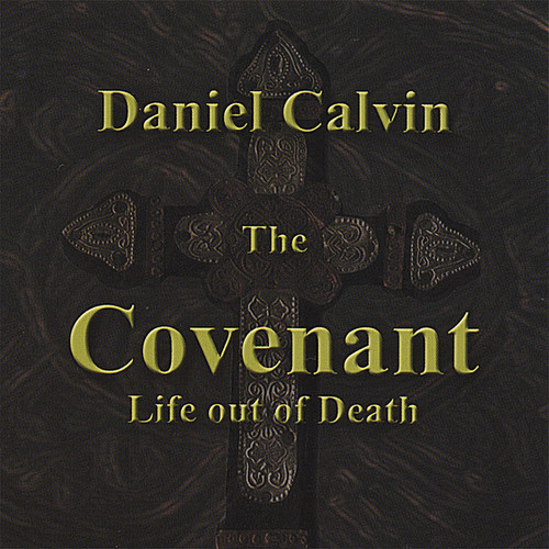 Covenant Life Out of Death