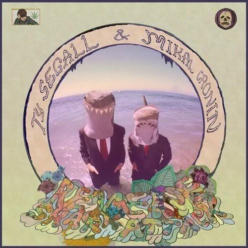 Ty Segall & Mikal Cronin - Reverse Shark Attack