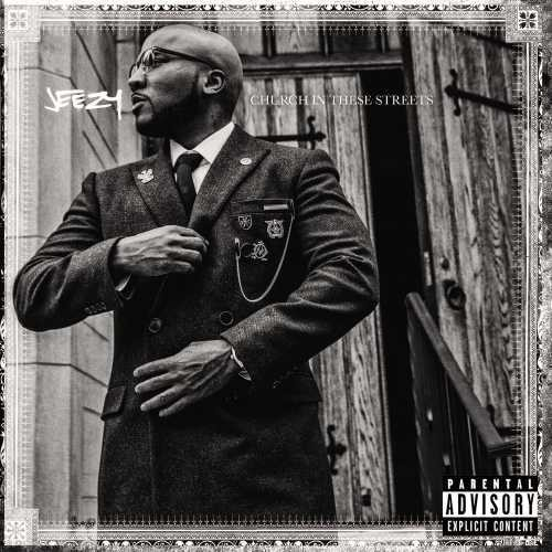 Jeezy-Church in These Streets