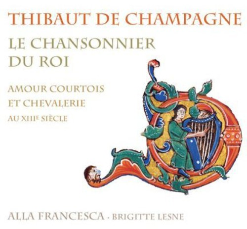 Chansonnier Du Roi: Courtly Love & Chivalry
