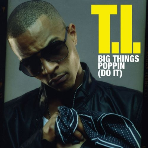 Big Things Poppin: Do It [Explicit Content]