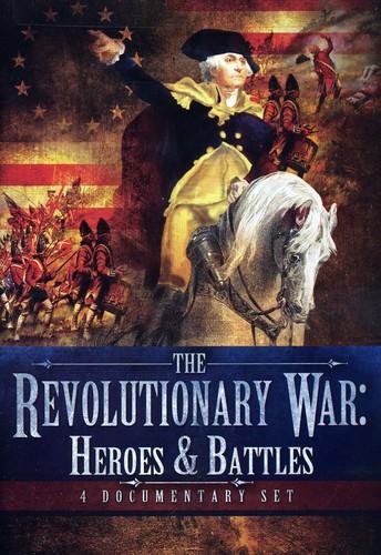 The Revolutionary War: Heroes & Battles