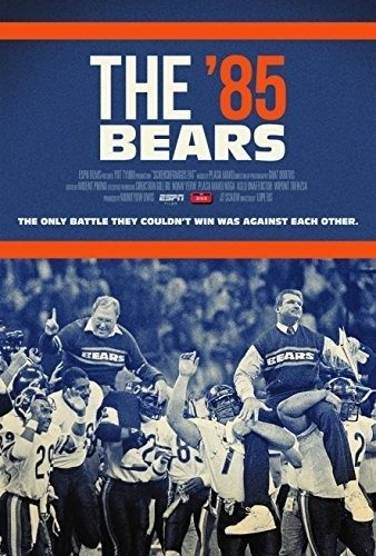 Espn Films 30 for 30: The '85 Bears