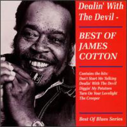 James Cotton Blues Band (Harmonica) - Dealin' With The Devil
