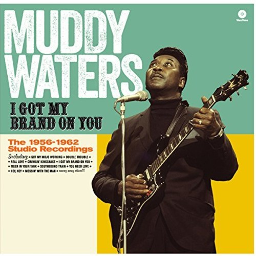Muddy Waters - I Got My Brand On You (Spa)