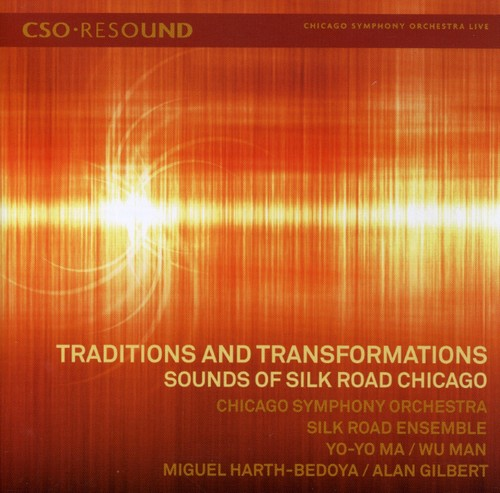 Traditions & Transformations: Sounds of Silk Road