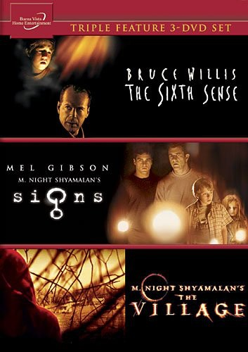 The Sixth Sense /  The Village /  Signs